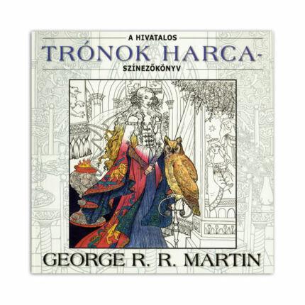 Színezőkönyv - A hivatalos Trónok harca színezőkönyv - George R. R. Martin
