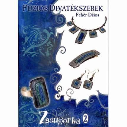 Könyv, Fehér Diána: Zsugorka II.