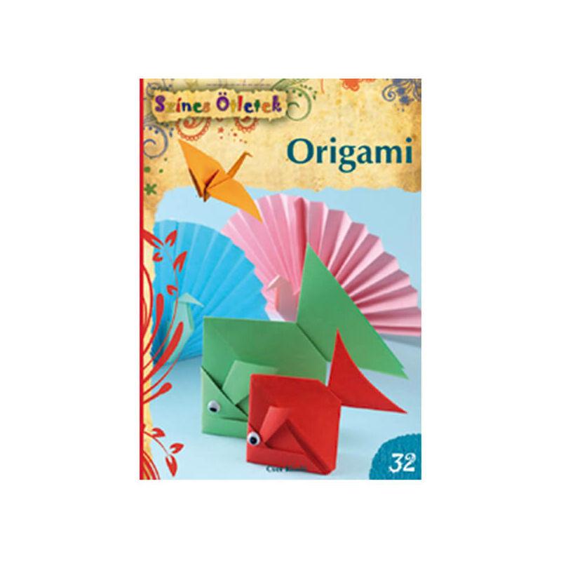 Színes ötletek 32. - Origami